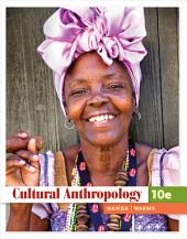 Cultural Anthropology: Edition 10