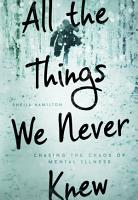 All the Things We Never Knew PDF