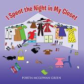 I Spent the Night in My Closet