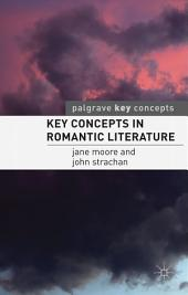 Key Concepts in Romantic Literature