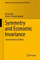 Symmetry and Economic Invariance: Edition 2