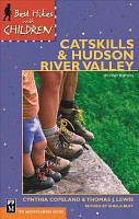 Best Hikes with Children in the Catskills and Hudson River Valley PDF