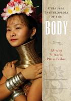 Cultural Encyclopedia of the Body  2 volumes  PDF
