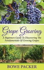 Grape Growing