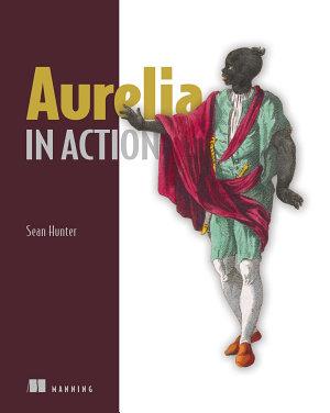 Aurelia in Action