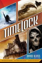 Timelock: The Caretaker Trilogy: