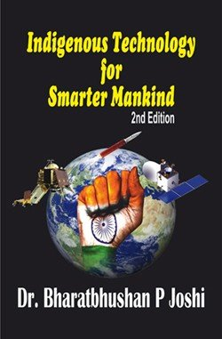 Indigenous Technology for Smarter Mankind 2nd Edition