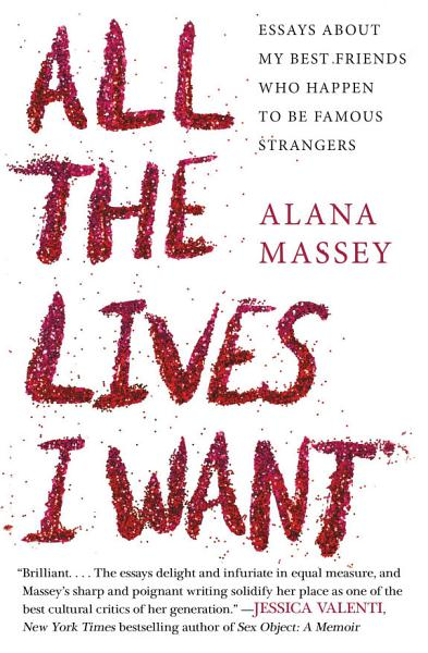Download All the Lives I Want Book