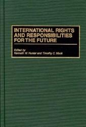 International Rights and Responsibilities for the Future