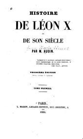 Histoire de Léon X et de son siècle: Volume1