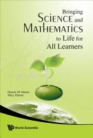 Bringing Science and Mathematics to Life for All Learners PDF