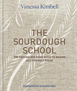 The Sourdough School Book