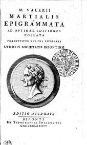M. Valerii Martialis Epigrammata: Volume 1