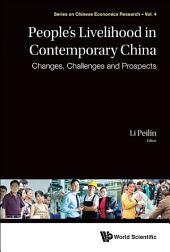 People's Livelihood in Contemporary China: Changes, Challenges and Prospects
