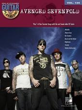 Avenged Sevenfold Songbook: Guitar Play-Along, Volume 134