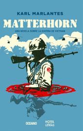 Matterhorn: Una novela de la guerra de Vietnam