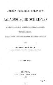 Pädagogische Schriften0: in chronologischer Reihenfolge, Band 2
