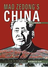 Mao Zedong's China (Revised Edition)
