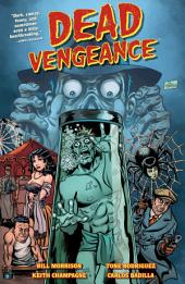 Dead Vengeance: Issue 1