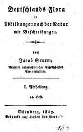 Deutschlands Flora: in Abbildungen nach der Natur mit Beschreibungen. ¬Abt. ¬I., Phanerogamen ; H. 43, Band 1,Ausgabe 43