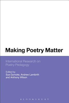Making Poetry Matter PDF