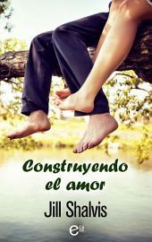 Construyendo el amor