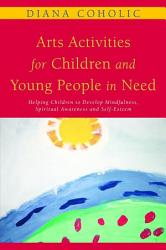 Arts Activities for Children and Young People in Need PDF