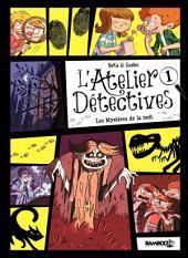 Ateliers détectives - Les mystères de la nuit