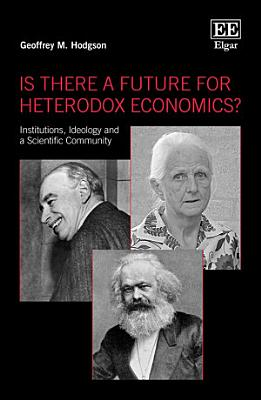 Is There a Future for Heterodox Economics