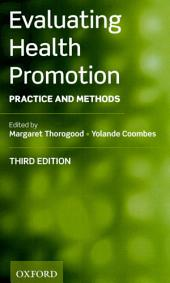 Evaluating Health Promotion: Practice and Methods, Edition 3