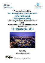 Proceedings of the 9th European Conference on Innovation and Entrepreneurship