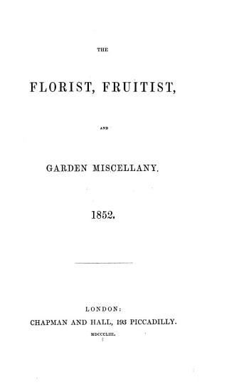 The Florist  Fruitist  and Garden Miscellany PDF