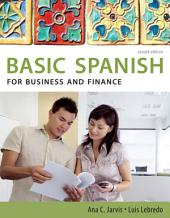 Spanish for Business and Finance: Basic Spanish Series: Edition 2