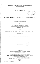 Report of the West India Royal Commission ...