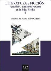 """Literatura y ficción : """"estorias"""", aventuras y poesía en la Edad Media"""
