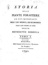 Storia delle piante forastiere le piu importanti nell'uso medico, od economico colle loro figure in rame incise da Benedetto Bordiga. Tomo 1.[-4.!: 1