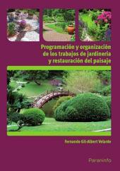 PROGRAMACION Y ORGANIZACION TRABAJOS JARDINERIA Y REST.PAISA