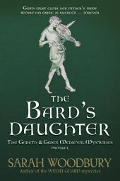 The Bard's Daughter (The Gareth & Gwen Medieval Mysteries prequel)