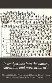 Investigations Into the Nature, Causation, and Prevention of Texas Or Southern Cattle Fever