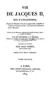 Vie de Jacques II, Roi d'Angeleterre ... traduite de l'anglais: Volume2