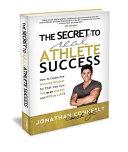 The Secret to Real Athlete Success PDF