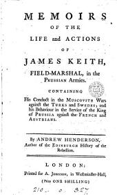 Memoirs of the life and actions of James Keith