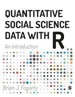 Quantitative Social Science Data with R