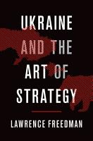 Ukraine and the Art of Strategy PDF