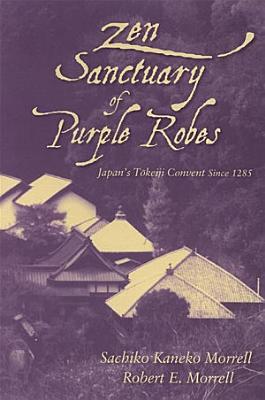 Zen Sanctuary of Purple Robes