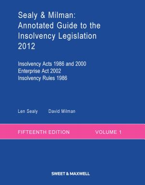 Sealy   Milman  Annotated Guide to the Insolvency Legislation Volume 1 2 eBook and hardback PDF