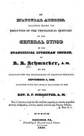 An Inaugural Address: Delivered Before the Directors of the Theological Seminary of the General Synod of the Evangelical Lutheran Church
