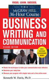 The McGraw-Hill 36-Hour Course in Business Writing and Communication, Second Edition: Edition 2
