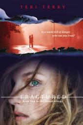 Fractured: A Slated novel