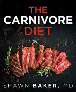 The Carnivore Diet Book